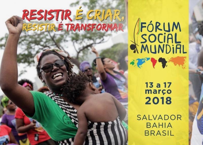 """El XIII Foro Social Mundial: """"Resistir es crear. Resistir es ..."""